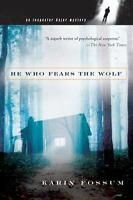 He Who Fears the Wolf (Inspector Sejer Mysteries) by Karin Fossum