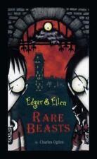 Edgar & Ellen Rare Beasts 1 by Charles Ogden (2006, Hardcover, Reissue)