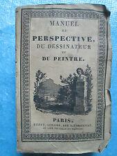 MANUEL RORET DE PERSPECTIVE DU DESSINATEUR ET DU PEINTRE, 1826. 8 planches.