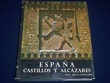 1964 ESPANA CASTILLOS Y ALCAZARES SPANISH BOOK BY JOSE ORTIZ ECHAGUE - KD 1959