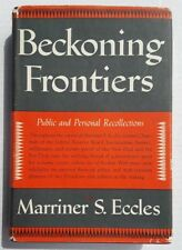 Beckoning Frontiers Public Personal Recollection Marriner Eccles Federal Reserve
