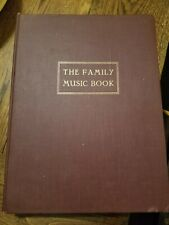 THE FAMILY MUSIC BOOK: 300+ PIECES FOR PIANO ORGAN VOCAL (1957/HCDJ) Vintage