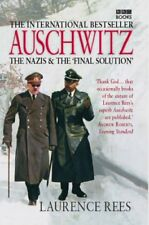 AUSCHWITZ : THE NAZIS & THE 'FINAL SOLUTION' By LAURENCE REES