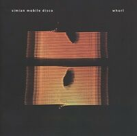 SIMIAN MOBILE DISCO - WHORL 2 VINYL LP + CD NEU