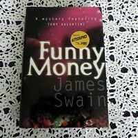Funny Money by James Swain SIGNED Stated 1st Edition 1st Printing Hardcover