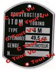 PLAQUE CONSTRUCTEUR CADRE ITOM-TORINO Type 4M  VIN PLATE ITOM-TORINO Type 4M