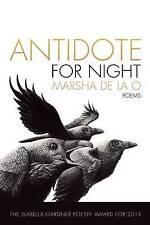 Antidote for Night by Marsha De La O (Paperback, 2015)