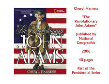 NEW! THE REVOLUTIONARY JOHN ADAMS, Cheryl Harness, Nat'l Geographic, MULTIPLES