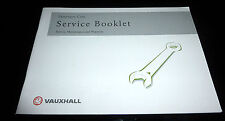 VAUXHALL SERVICE BOOk,NEW,GENUINE,FSH, ALL MODELS,ZAFIRA,ASTRA,MERIVA,