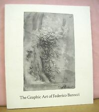 The Graphic Art of Federico Barocci - Selected Drawings & Prints 1978