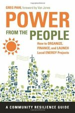 Power from the People: How to Organize, Finance, a