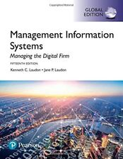 Management Information Systems: Managing the Digital Firm by Jane & Kenneth