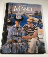 The Art of Manet by James Forsythe Hard Cover Illustrated