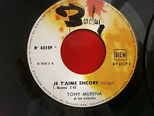 TONY MURENA Je t aime encore / mon seul désir 62159 MUSETTE JUKE BOX