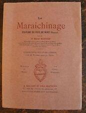 BAUDOUIN MARCEL DR. : Le Maraichinage, Coutume Pays Mont, vendée 1917