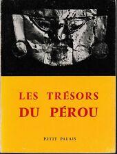 Catalogue 1958 - LES TRESORS DU PEROU - Petit Palais