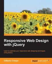 Responsive Web Design with Jquery (Paperback or Softback)