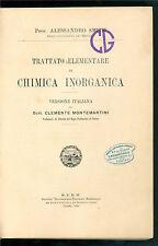 SMITH ALESSANDRO TRATTATO ELEMENTARE DI CHIMICA INORGANICA STEN 1912