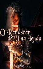 O Renascer de Uma Lenda by Pandora L (2015, Paperback)