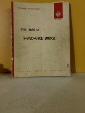 General Radio Type 1650 A Impedance Bridge Operating Instructions