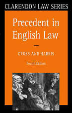 Precedent in English Law (Clarendon Law Series) by Sir Rupert Cross, J. W. Harr