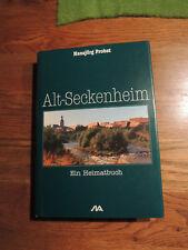 Alt - Seckenheim Ein Heimatbuch Ortschronik Mannheim 1993 EA Rar