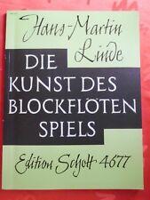 Die Kunst des Blockflöten Spiels Schott 4677 H. M. Linde Schule Soloblockflöte f