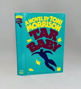 Tar Baby-Toni Morrison-SIGNED-INSCRIBED-First/1st Edition/5th Printing-VERY RARE