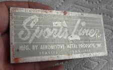 Vintage Sports Liner, Aeromotive Metal, Seattle, San Jose Automotive Name Plate