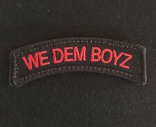 WE DEM BOYZ TAB ARMY US ARMY MILITARY TACTICAL ISAF BLACK OPS RED HOOK PATCH