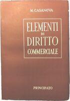 Elementi di diritto commerciale - Mario Casanova - Principato - 1949