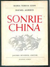 SONRIE CHINA BOOK MARIA TERESA LEON RAFAEL ALBERTI FIRST EDITION