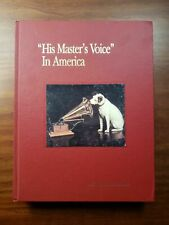 His Master's Voice in America by General Electric Company Camden 1991 1st Ed