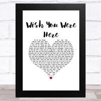 Wish You Were Here White Heart Song Lyric Music Art Print