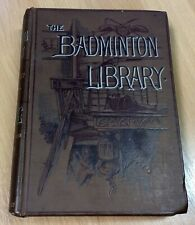 Badminton Library Fishing Pike And Coarse Fish By H Cholmondeley-Pennell 1903