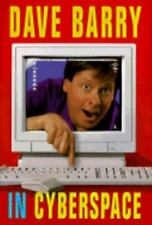 DAVE BARRY IN CYBERSPACE (Dave Barry) 1st Edition - HB w/DJ