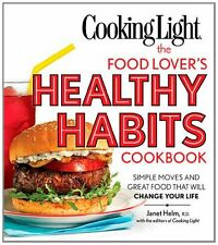 Cooking Light The Food Lovers Healthy Habits Cook
