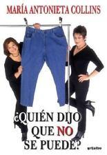 Quien dijo que no se puede (Best Seller (Debolsillo)) (Spanish-ExLibrary