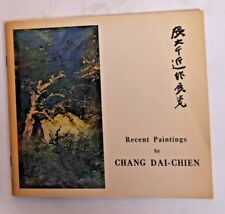 Exhibition of Paintings by Chang Dai-Chien