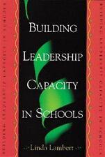 Building Leadership Capacity in Schools, Lambert, Linda, Good Book