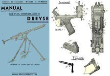 Manual Del Fusil Ametrallador Dreyse 13 utilidad para el Ejercito