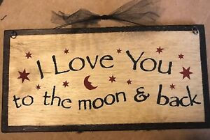 I Love you to the Moon & Back country inspirational wall decor wood sign 12X6""