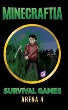 Minecraft Hunger Games: Minecraftia: Survival Games Arena 4 by Jason Jade,...