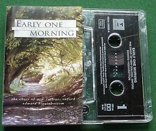 Early One Morning Choir of New College Oxford Higginbottom Cassette Tape TESTED