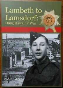 Lambeth to Lamsdorf: Doug Hawkins' War by Robin Ray Green (Paperback, 2015)