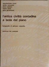 L'ANTICA CIVILTÃ  CONTADINA A ISOLA DEL PIANO fotografie di Adriano Calavalle