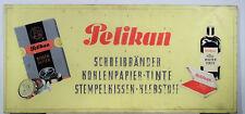 Altes original Werbeschild Pelikan Füller Tinte - Tante Emma Werbung Schild 50er