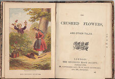 The Crushed Flowers - 1799 HC VERY Rare -- The Religious Tract Society London