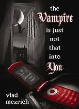The Vampire Is Just Not That Into You, New, Vlad Mezrich Book
