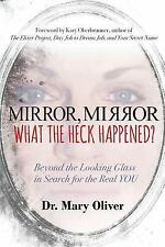 Mirror, Mirror, What the Heck Happened?: Beyond the Looking Glass in Search for